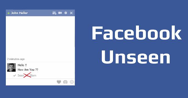 شرح إزالة Seen من شات الفيسبوك – Facebook Unseen
