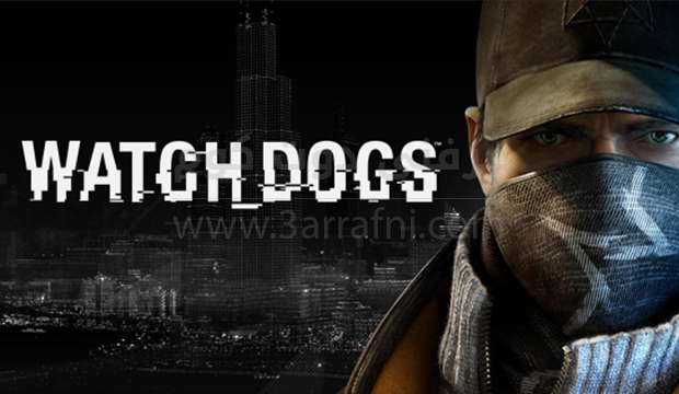 مواصفات ومتطلبات تشغيل لعبه Watch Dogs