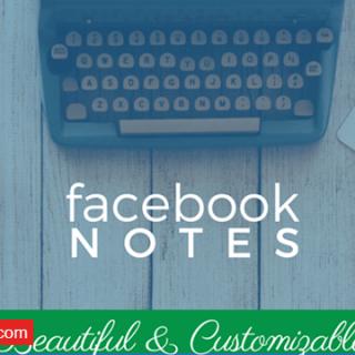Facebook Notes فيس بوك نوت