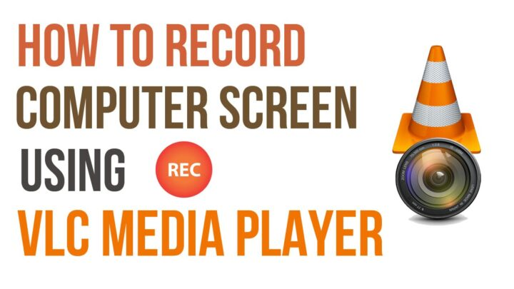 كيفية تصوير الشاشة فيديو بإستخدام برنامج VLC فى ويندوز 1