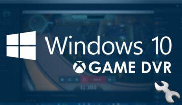 حل مشكلة إستهلاك Game DVR الزائد للرامات في ويندوز 10