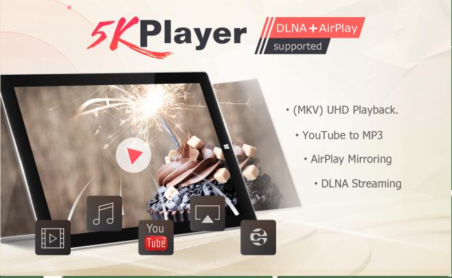 برنامج 5K player : أفضل برنامج مجاني لتشغيل الفيديو على ويندوز 10 و وماك 1
