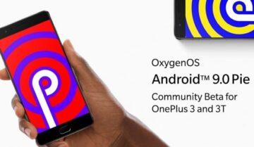 ًصدور أندرويد 9.0 لهواتف Oneplus 3 و 3T في نسخة تجريبية 3