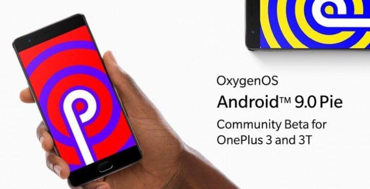ًصدور أندرويد 9.0 لهواتف Oneplus 3 و 3T في نسخة تجريبية 1