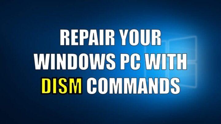 DISM اداة اصلاح الأخطاء الجديدة المتوفرة على نظام Windows 10 1