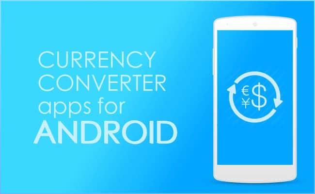 افضل تطبيقات تحويل العملات على نظامي اندرويد و IOS 1