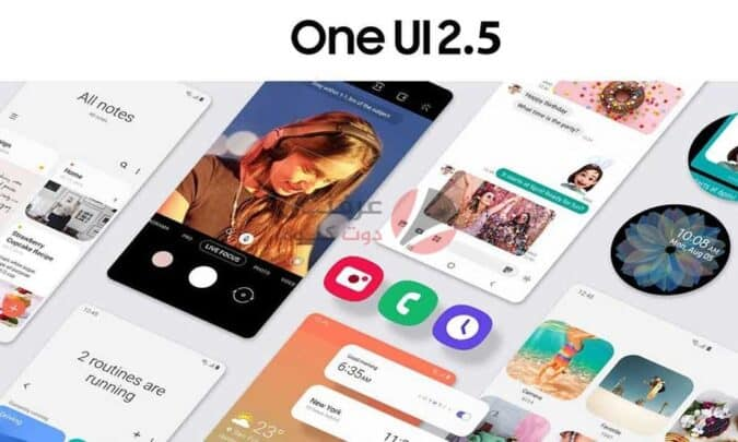 قائمة الاجهزة التي ستحصل على OneUI 2.5 الجديدة