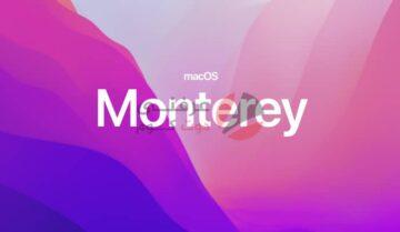 أبرز تحديثات macOS Monterey الجديد من WWDC 2021