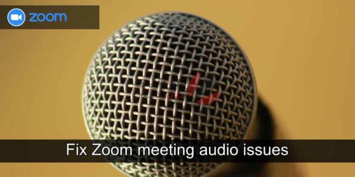اجتماعات Zoom : كيفية إصلاح مشاكل الصوت 1