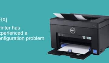 كيفية إصلاح الطابعة وحل مشكلة printer has experienced a configuration problem